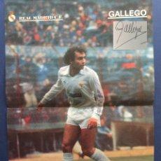 Coleccionismo deportivo: POSTER DE GALLEGO CON AUTOGRAFO DE PUÑO Y LETRA. Lote 123163559