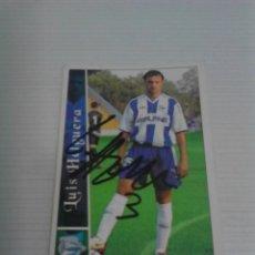 Coleccionismo deportivo: CROMO AUTOGRAFIADO LUIS HELGUERA (ALAVÉS).. Lote 124548003