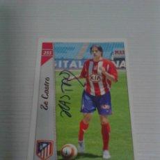 Coleccionismo deportivo: CROMO AUTOGRAFIADO ZE CASTRO (ATLÉTICO DE MADRID).. Lote 124832867