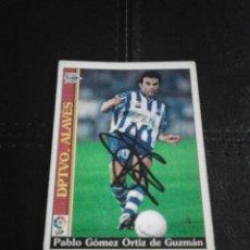 Coleccionismo deportivo: PABLO DPTVO. ALAVÉS CROMO AUTOGRAFIADO.. Lote 128478999