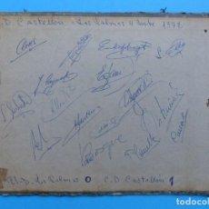 Coleccionismo deportivo: C.D. CASTELLON, AUTOGRAFOS ORGINALES - AÑO 1972 - PLANELLES, DEL BOSQUE, CLARES, CAYUELA, MULLER. Lote 137546258