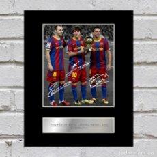 Coleccionismo deportivo: FOTO MESSI INIESTA XAVI HERNANDEZ FC BARCELONA FIRMADA. Lote 138958530