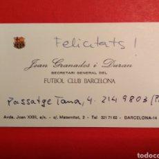 Coleccionismo deportivo: FELICITACIÓN AUTÓGRAFO - TARJETA VISITA - JOAN GRANADOS - BARÇA FÚTBOL CLUB BARCELONA ESCUDO ORO. Lote 146271250