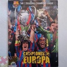 Coleccionismo deportivo: FC BARCELONA BARÇA DVD OFICIAL -CAMPEON DE EUROPA- FINAL PARIS 2006 FIRMADO JUGADORES. Lote 148524966