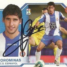 Coleccionismo deportivo: CROMO CON AUTÓGRAFO, FIRMA COROMINAS. R.C.D ESPANYOL. LIGA 2007-2008. LFP. MUNDICROMO. 6X7,5 CM.. Lote 167609244
