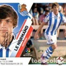 Coleccionismo deportivo: CROMO FIRMADO - AUTOGRAFO FUTBOL - LE NORMAND - REAL SOCIEDAD. Lote 183302578