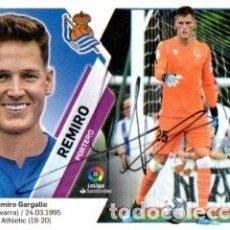 Coleccionismo deportivo: CROMO FIRMADO - AUTOGRAFO FUTBOL - REMIRO - REAL SOCIEDAD. Lote 183302632