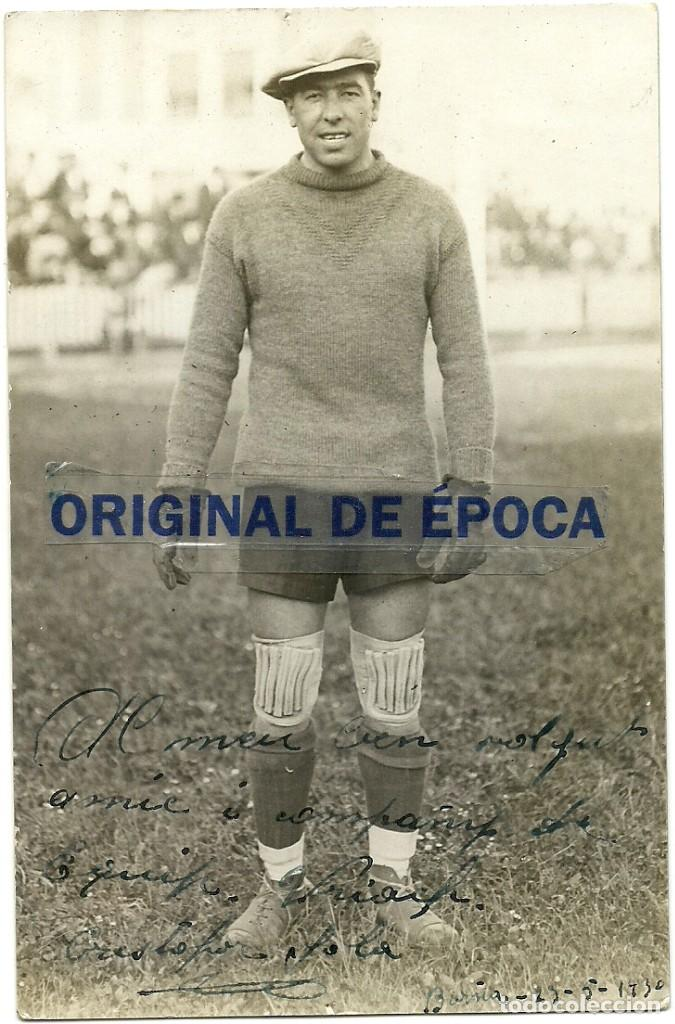 (F-200378)FOTOGRAFIA DEDICADA DE CRISTOFOR SOLA COLL PORTERO F.C.BARCELONA FOOT-BALL 1930 (Coleccionismo Deportivo - Documentos de Deportes - Autógrafos)