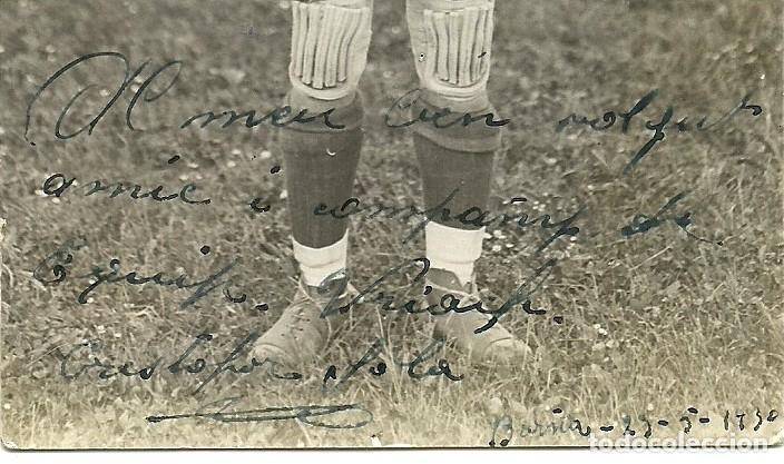 Coleccionismo deportivo: (F-200378)FOTOGRAFIA DEDICADA DE CRISTOFOR SOLA COLL PORTERO F.C.BARCELONA FOOT-BALL 1930 - Foto 3 - 196365882