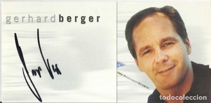 GERHARD BERGER. AUTÓGRAFO. FIRMA ORIGINAL. AUTOGRAPH. AUTOMOVILISMO. FÓRMULA 1. BMW. (Coleccionismo Deportivo - Documentos de Deportes - Autógrafos)