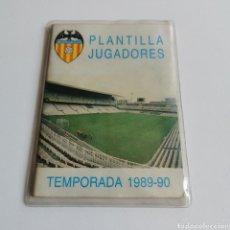Coleccionismo deportivo: LIBRETO PLANTILLA JUGADORES VALENCIA CLUB DE FÚTBOL TEMPORADA 1989-90 FIRMADA POR VARIOS JUGADORES. Lote 212082840