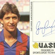 Coleccionismo deportivo: GARY LINEKER. F. C. BARCELONA. POSTAL CON AUTÓGRAFO, FIRMA ORIGINAL. AUTOGRAPH. 11X15 CM. FÚTBOL. Lote 218588771