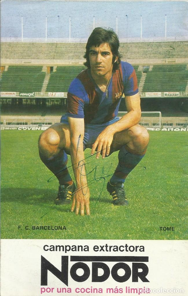 AUTÓGRAFO, FIRMA ORIGINAL TOMÉ. PROGRAMA OFICIAL F. C. BARCELONA. SPORTING DE GIJÓN. 1975. (Coleccionismo Deportivo - Documentos de Deportes - Autógrafos)