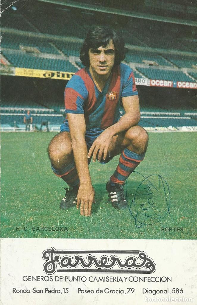 AUTÓGRAFO, FIRMA ORIGINAL FORTES. PROGRAMA OFICIAL F. C. BARCELONA. HÉRCULES F. C. 1975. (Coleccionismo Deportivo - Documentos de Deportes - Autógrafos)