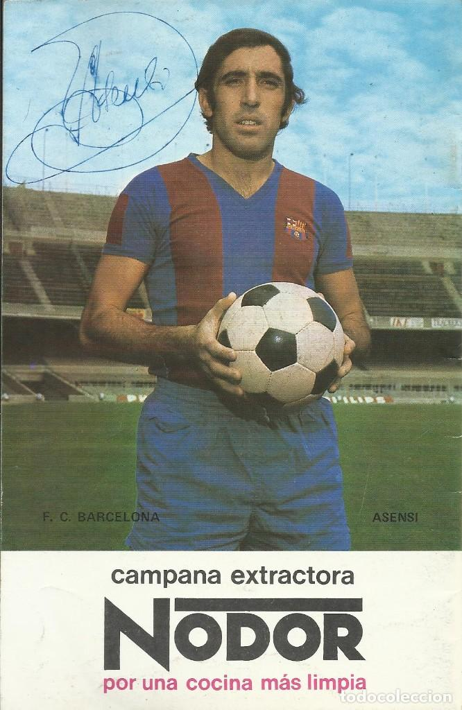 AUTÓGRAFO, FIRMA ORIGINAL ASENSI. PROGRAMA OFICIAL F. C. BARCELONA. ELCHE F. C. 1975. (Coleccionismo Deportivo - Documentos de Deportes - Autógrafos)