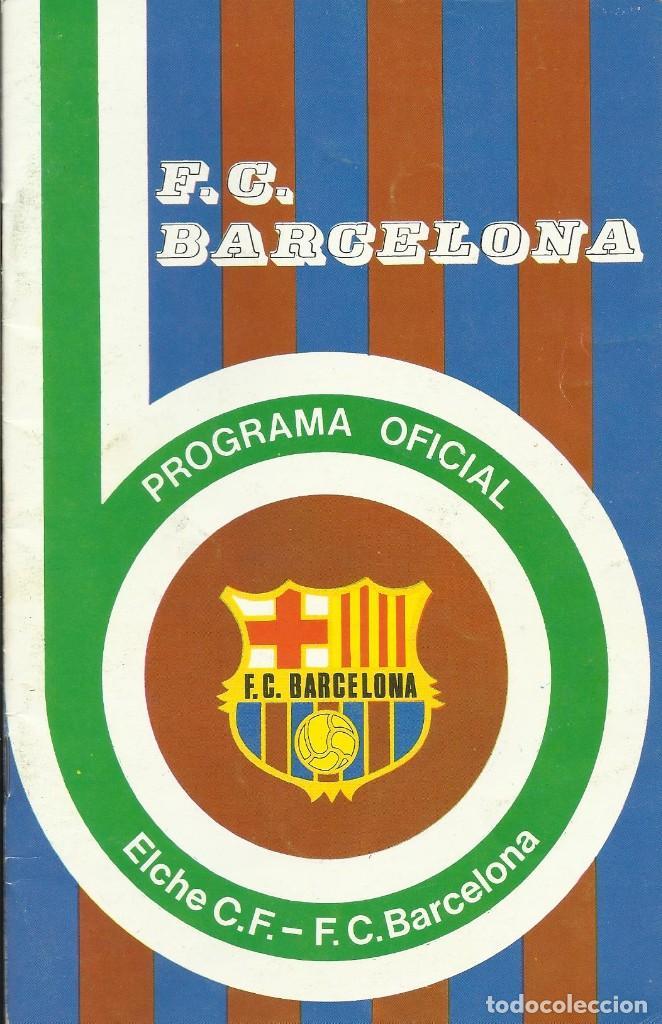 Coleccionismo deportivo: Autógrafo, firma original Asensi. Programa Oficial F. C. Barcelona. Elche F. C. 1975. - Foto 2 - 221699228