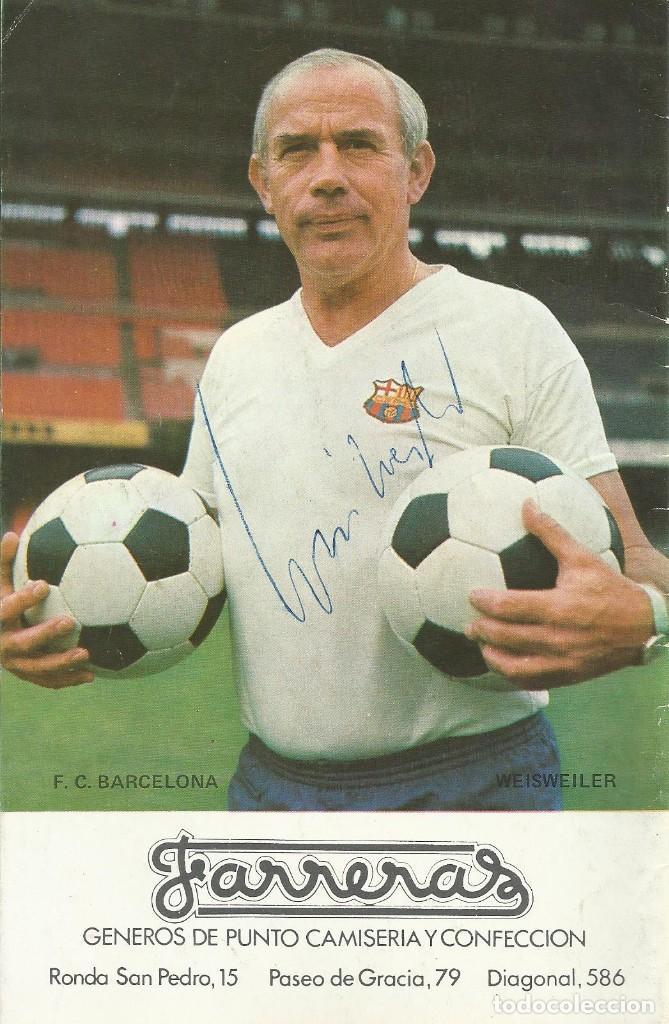 AUTÓGRAFO, FIRMA ORIGINAL WEISWEILER. PROGRAMA OFICIAL F. C. BARCELONA. U. D. LAS PALMAS. 1975. (Coleccionismo Deportivo - Documentos de Deportes - Autógrafos)