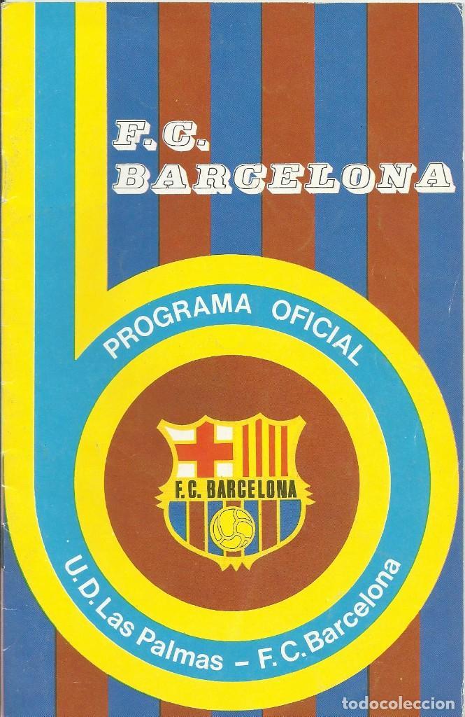 Coleccionismo deportivo: Autógrafo, firma original Weisweiler. Programa Oficial F. C. Barcelona. U. D. Las Palmas. 1975. - Foto 2 - 221699608
