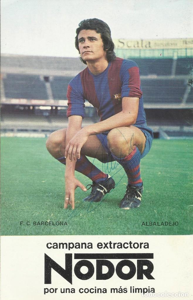AUTÓGRAFO, FIRMA ORIGINAL ALBALADEJO. PROGRAMA OFICIAL F. C. BARCELONA. REAL BETIS. 1975. (Coleccionismo Deportivo - Documentos de Deportes - Autógrafos)