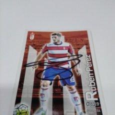 Coleccionismo deportivo: CROMO AUTOGRAFIADO RUBÉN PÉREZ - GRANADA.. Lote 222468425