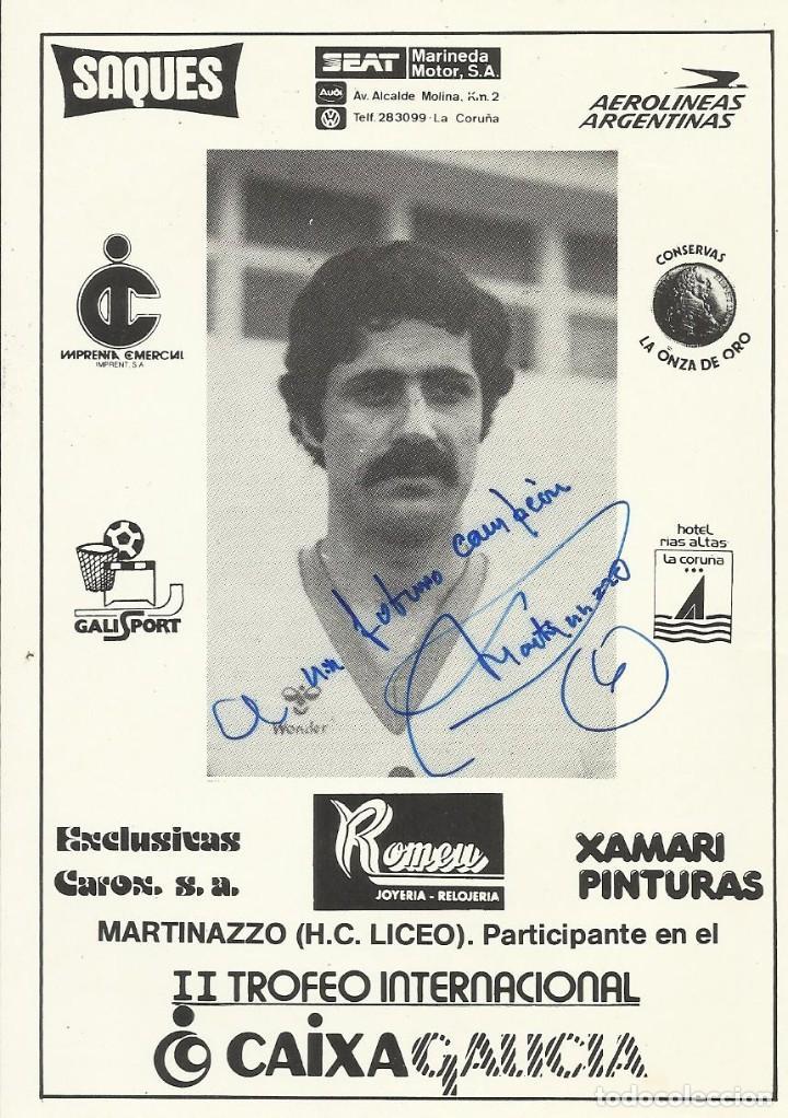 DANIEL MARTINAZZO. AUTÓGRAFO, FIRMA. HOCKEY PATINES. LICEO CAIXA GALICIA. 1982-83. CAMPEÓN LIGA. (Coleccionismo Deportivo - Documentos de Deportes - Autógrafos)