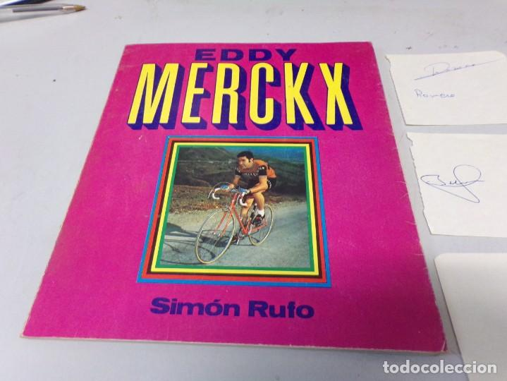 Coleccionismo deportivo: autografo eddy merckx y otros ciclistas ciclismo de la epoca con su libro tour de francia giro vuelt - Foto 2 - 242340760