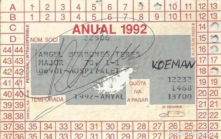 CARNET SOCI 1992. F. C. BARCELONA. FIRMA, AUTÓGRAFO DE RONALD KOEMAN. 7X11 CM. (Coleccionismo Deportivo - Documentos de Deportes - Autógrafos)