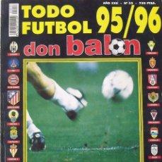 Coleccionismo deportivo: REVISTA TODO FÚTBOL. DON BALÓN. 95-96. CON 290 AUTÓGRAFOS, FIRMAS JUGADORES 1ª, 2ª DIVISIÓN Y EUROPA. Lote 266566598