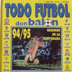 Coleccionismo deportivo: REVISTA TODO FÚTBOL. DON BALÓN. 94-95. CON 290 AUTÓGRAFOS, FIRMAS JUGADORES 1ª, 2ª DIVISIÓN Y EUROPA. Lote 268424544