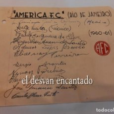 Coleccionismo deportivo: AMERICA FC (RIO DE JANEIRO). AUTÓGRAFOS ORIGINALES (1960-61). Lote 270627188