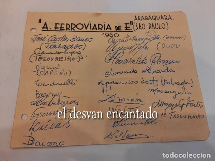 A. FERROVIARIA DE E. ARAQUARA.(SAO PAULO). AUTÓGRAFOS ORIGINALES (1960) (Coleccionismo Deportivo - Documentos de Deportes - Autógrafos)