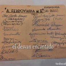 Coleccionismo deportivo: A. FERROVIARIA DE E. ARAQUARA.(SAO PAULO). AUTÓGRAFOS ORIGINALES (1960). Lote 270627518