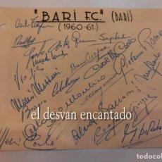 Colecionismo desportivo: BARI FC (BARI) ITALIA. AUTÓGRAFOS ORIGINALES (1960). Lote 270688258