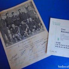 Coleccionismo deportivo: (F-210700)HOMENAJE C.B.JOVENTUD BADALONA CAMPEON COPA S.E.GENERALISIMO 1958-DEDICADA A JUSTO CONDE. Lote 273185858
