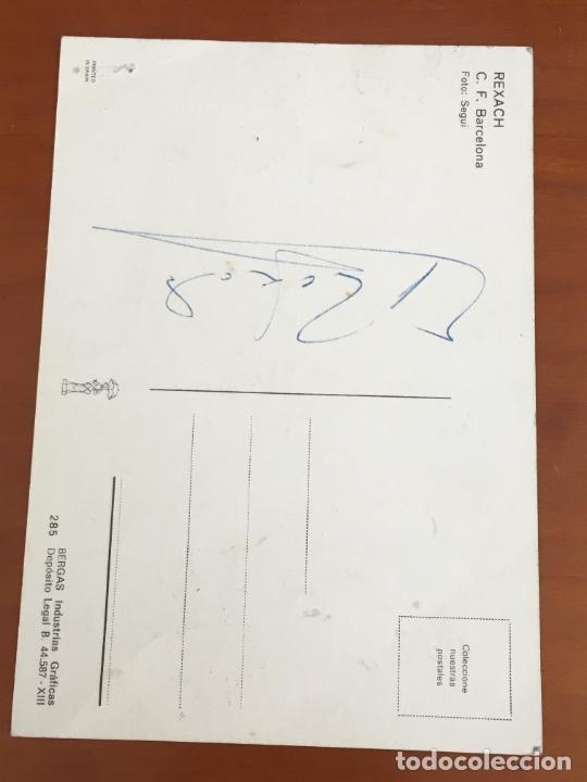 Coleccionismo deportivo: carles rexach futbol club barcelona postal original con autografo - Foto 2 - 274228858