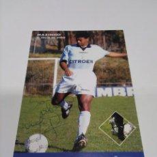 Coleccionismo deportivo: POSTAL AUTOGRAFIADA MAZINHO - CELTA DE VIGO.. Lote 276930123