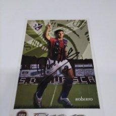 Coleccionismo deportivo: POSTAL AUTOGRAFIADA ROBERTO - HUESCA.. Lote 277239038