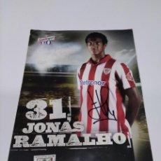 Coleccionismo deportivo: POSTAL AUTOGRAFIADA JONÁS RAMALHO - ATHLETIC CLUB.. Lote 277266578