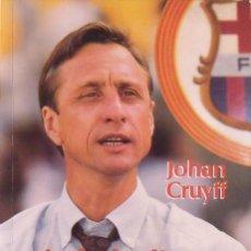 Coleccionismo deportivo: JOHAN CRUYFF. AUTÓGRAFO, AUTOGRAPH, FIRMA ORIGINAL. LIBRO MIS FUTBOLISTAS Y YO. EDICIONES B. 1993.. Lote 287895243