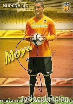 CROMO FIRMADO - AUTOGRAFO FUTBOL - MOYA - VALENCIA (Coleccionismo Deportivo - Documentos de Deportes - Autógrafos)