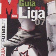 Coleccionismo deportivo: GUÍA MARCA LIGA 2006-2007. 285 AUTÓGRAFOS, AUTOGRAPHS, FIRMAS ORIGINALES EQUIPOS 1ª DIVISIÓN FÚTBOL. Lote 288156858