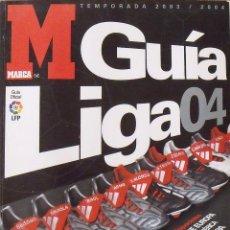 Coleccionismo deportivo: GUÍA MARCA LIGA 2003-2004. 202 AUTÓGRAFOS, AUTOGRAPHS, FIRMAS ORIGINALES EQUIPOS 1ª DIVISIÓN FÚTBOL. Lote 288169533