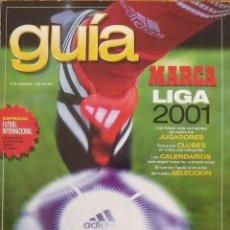 Coleccionismo deportivo: GUÍA MARCA LIGA 2000-2001. 146 AUTÓGRAFOS, AUTOGRAPHS, FIRMAS ORIGINALES EQUIPOS 1ª DIVISIÓN FÚTBOL. Lote 288318293