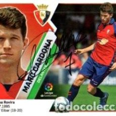 Coleccionismo deportivo: CROMO FIRMADO - AUTOGRAFO FUTBOL - MARC CARDONA - OSASUNA. Lote 288349198