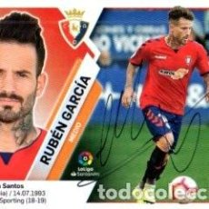 Coleccionismo deportivo: CROMO FIRMADO - AUTOGRAFO FUTBOL - RUBEN GARCIA - OSASUNA. Lote 288350078
