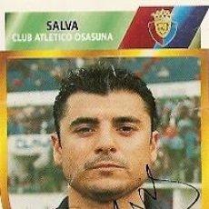 Coleccionismo deportivo: CROMO FIRMADO - AUTOGRAFO FUTBOL - SALVA - OSASUNA. Lote 288350198