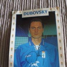 Coleccionismo deportivo: POSTAL REAL OVIEDO S.A.D. DUBOVSKY CON AUTOGRAFO. Lote 288431138