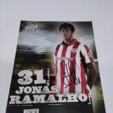 Coleccionismo deportivo: POSTAL AUTOGRAFIADA JONÁS RAMALHO - ATHLETIC CLUB.. Lote 294821598