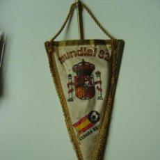 Coleccionismo deportivo: BANDERIN DE FUTBOL DEL MUNDIAL 82. Lote 24490503