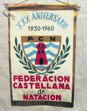 BANDERIN FEDERACIÓN CASTELLANA DE NATACIÓN XXX ANIVERSARIO 1930 - 1960 (Coleccionismo Deportivo - Banderas y Banderines de Fútbol)